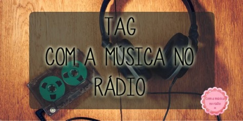 tag com a musica no radio